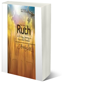 The Book of Ruth: A 31-Day Journey to Hope and Promise